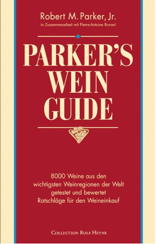 "Robert Parkers vinguide ""Parkers Wine Guide"""